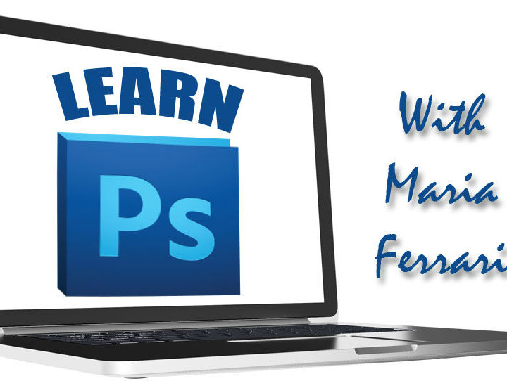 Learn Photoshop with Maria Ferrari
