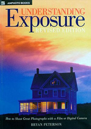 Peterson, Bryan, Understanding Exposure, Amphoto Books, Kindle Edition, 2010
